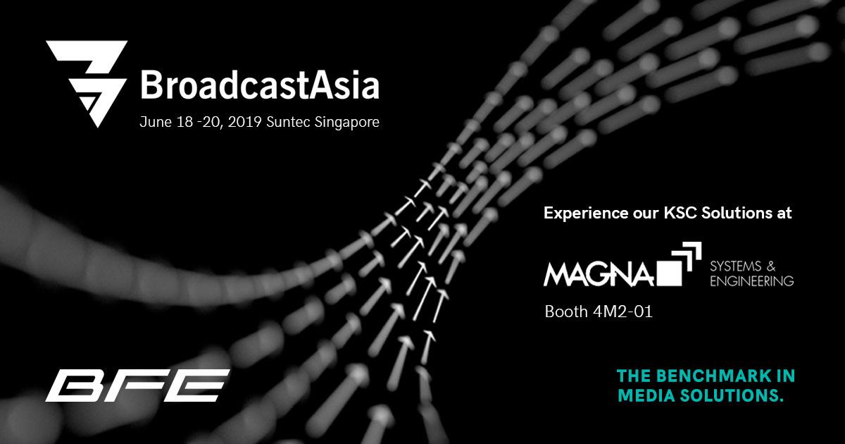bfe tv: Visit BFE at Broadcast Asia 2019!